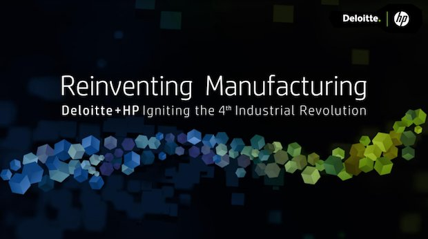 HP and Deloitte bid to transform manufacturing with 3D printing