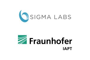 Sigma Labs Fraunhofer IAPT