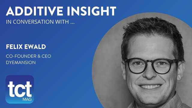 Felix Ewald - Additive Insight Podcast Interview.png