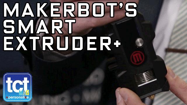 MakerBot's Smart Extruder +